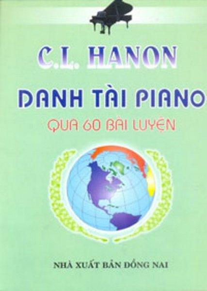 Mua C.L. Hanon - Danh Tài Piano Qua 60 Bài Luyện