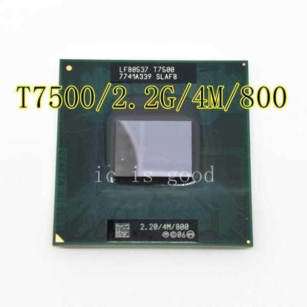 Giá CPU laptop T7500 Core 2 Dual trùm cuối xung nhịp 2.2G giá tốt