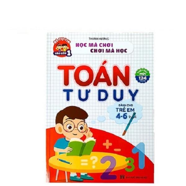 Sách - Toán tư duy - dành cho trẻ 4-6 tuổi