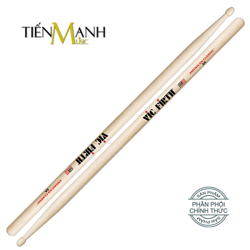 Dùi Trống Vic Firth 5A - American Classic Hickory Drumsticks - Hãng phân phối chính thức