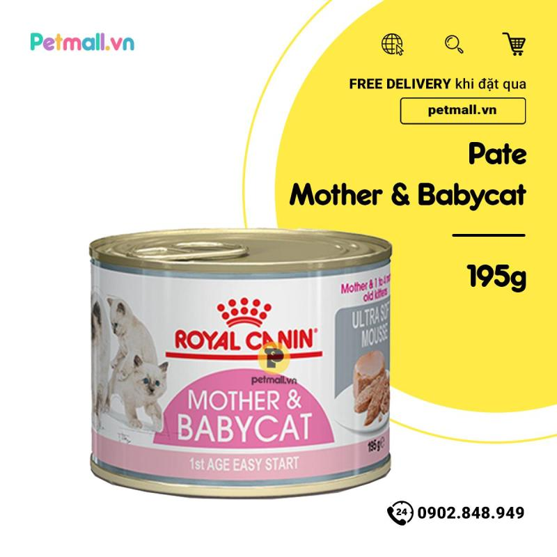 Pate mèo Royal Canin Mother Babycat 195g