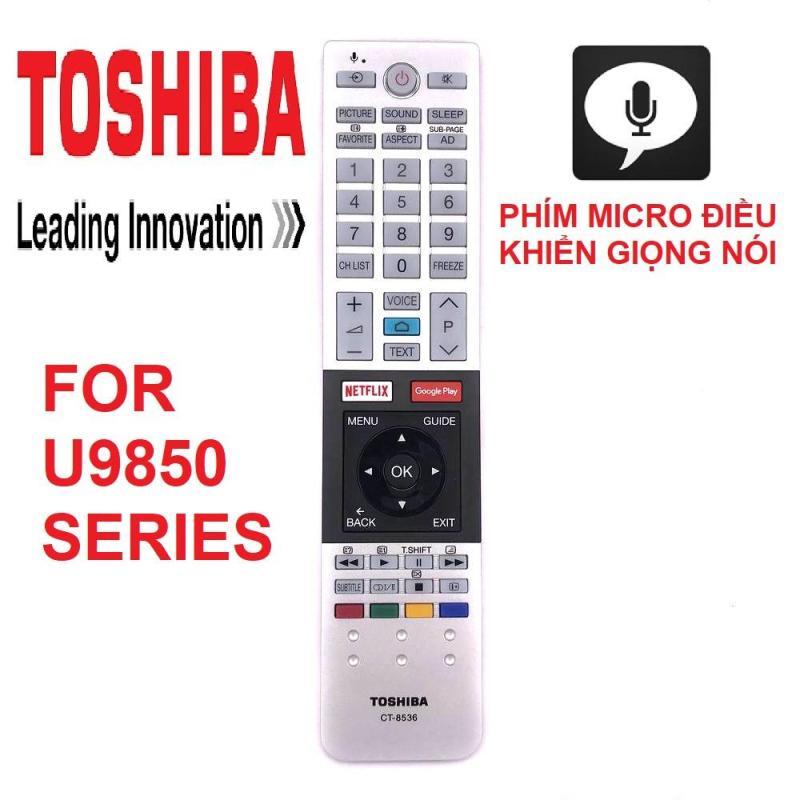 Bảng giá REMOTE ĐIỀU KHIỂN TIVI TOSHIBA SMART CT-8536 DÒNG U9850 (micro điều khiển giọng nói)