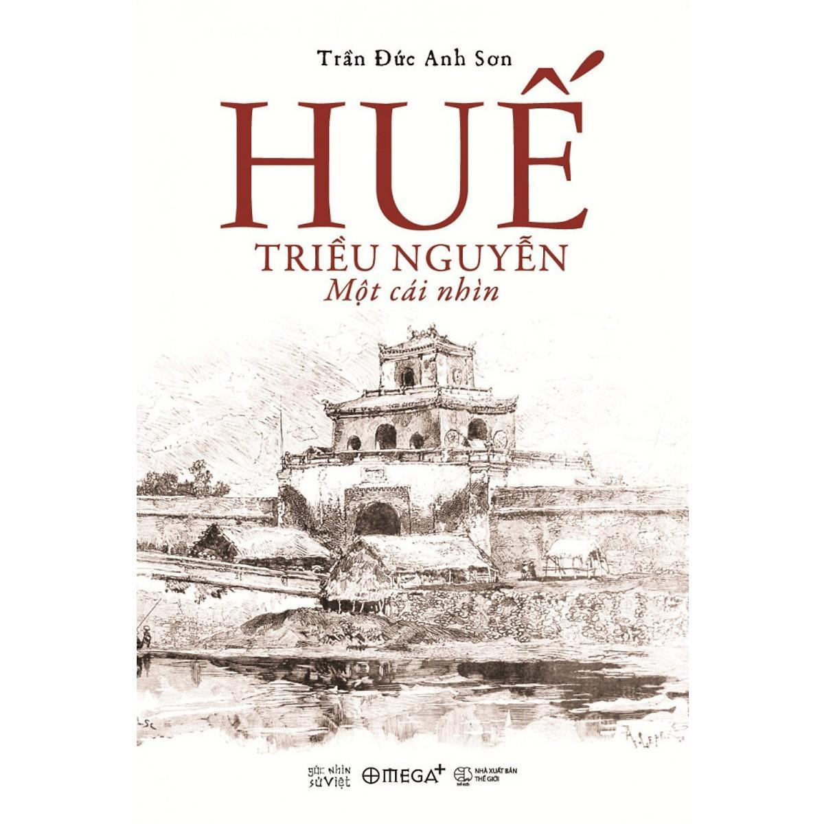 Coupon Giảm Giá Sách - Huế - Triều Nguyễn: Một Cái Nhìn