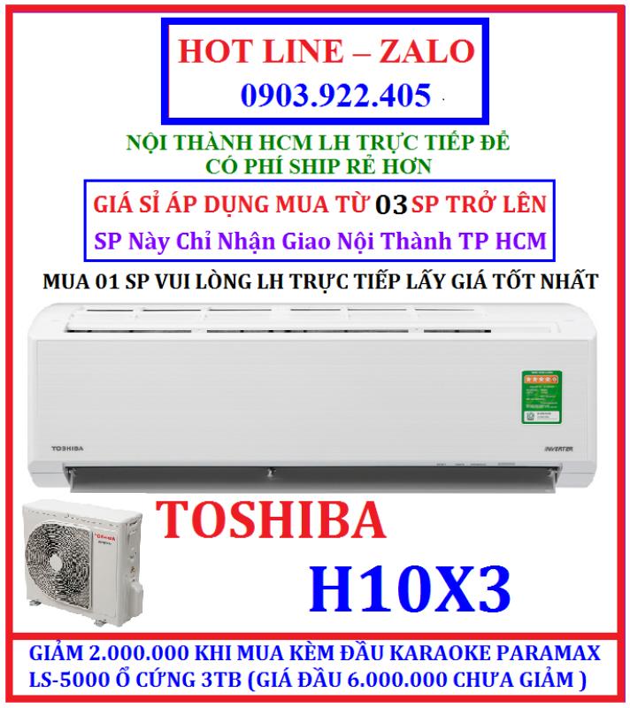 Bảng giá GIÁ SỈ Máy Lạnh TOSHIBA Inverter 1.0 HP RAS-H10X3KCVG-V