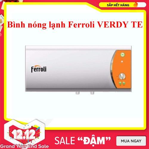 Bình tắm nóng lạnh Ferroli VERDI-30TE 30L (Trắng) Chất Lượng Cao