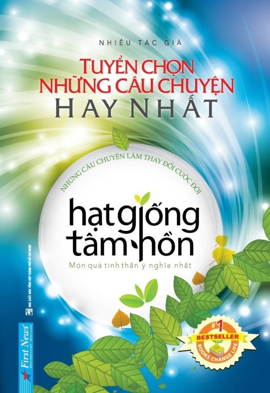 Fahasa - Hạt Giống Tâm Hồn - Tuyển Chọn Những Câu Chuyện Hay Nhất (Tái Bản 2019)