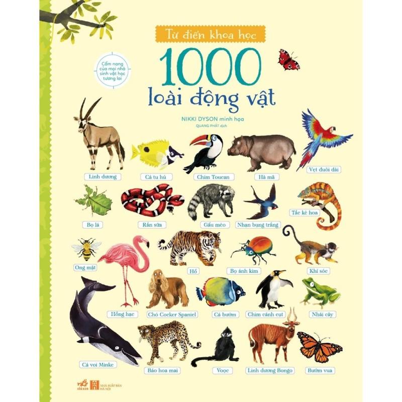 Sách Từ Điển Khoa Học 1000 Loài Động Vật