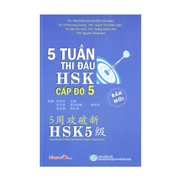 Mua Sách - 5 Tuần Thi Đậu HSK Cấp Độ 5 - Sách luyện thi tiếng Hoa  độc quyền Nhân Văn