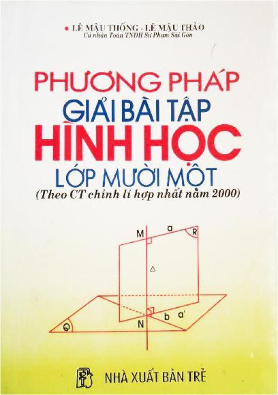 Mua Phương pháp giải bài tập hình học lớp 11 (Theo CT chỉnh lí hợp nhất năm 2000)