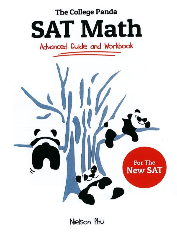 The College Pandas SAT Math: Advanced Guide and Workbook for the New SAT 1st Edition