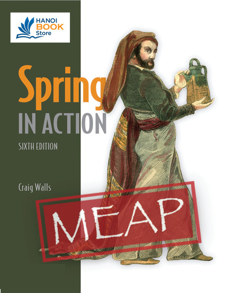 Spring in Action - Sixth Edition (MEAP V04) - Hanoi bookstore