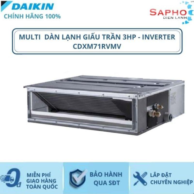 Máy Lạnh Multi Dàn Lạnh Giấu Trần CDXM71RVMV – 3hp – 24000btu Inverter R32 - Hàng chính hãng - Điện máy SAPHO