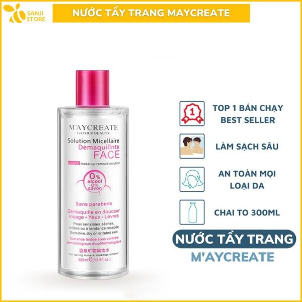Nước Tẩy Trang Sạch Sâu MayCreate 300ml Hàng Nội Địa Trung - Sanji Shop cao cấp