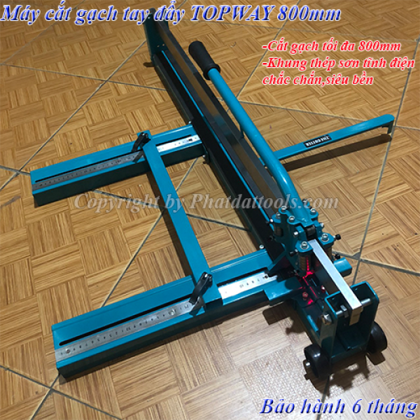 Máy cắt gạch tay đẩy TOPWAY 800mm-Máy cắt gạch không bụi TOPWAY cắt gạch tối đa 800mm-Tặng kèm 01 lưỡi cắt