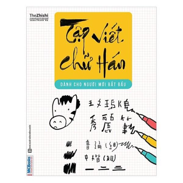 Sách - Tập Viết Chữ Hán Cho Người Mới Bắt Đầu