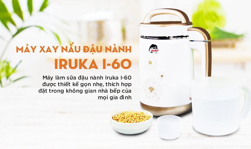 Máy làm sữa đậu nành IRUKA I-60