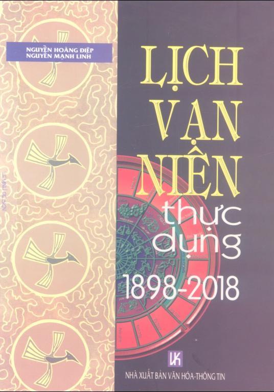 Mua Lịch Vạn Niên Thực Dụng 1898 – 2018 – Nguyễn Hoàng Điệp
