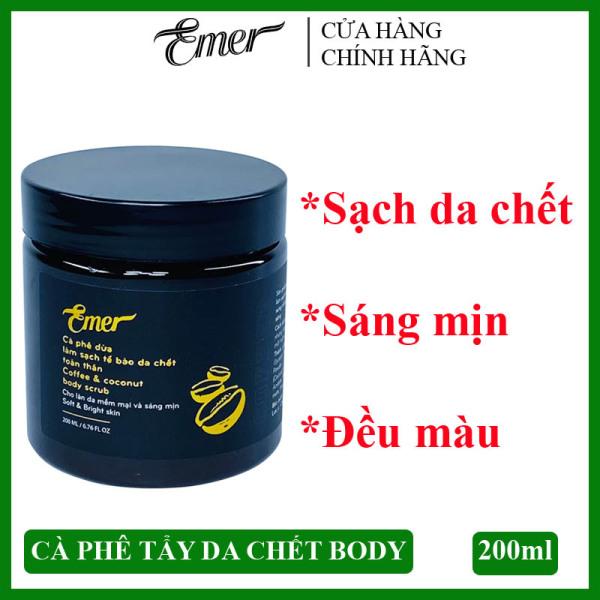 [SÁNG MỊN DA] Cà phê dừa tẩy tế bào da chết body Emer 200ml giúp làm sạch da chết toàn thân, cho làn da sáng mịn và đều màu hơn giá rẻ