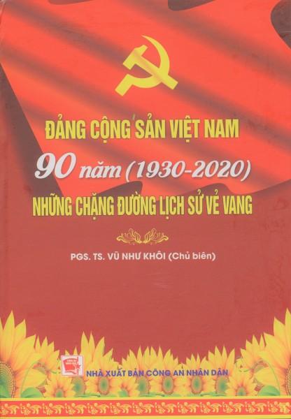 Mua Đảng cộng sản Việt Nam 90 năm (1930-2020) những chặng đường lịch sử vẻ vang