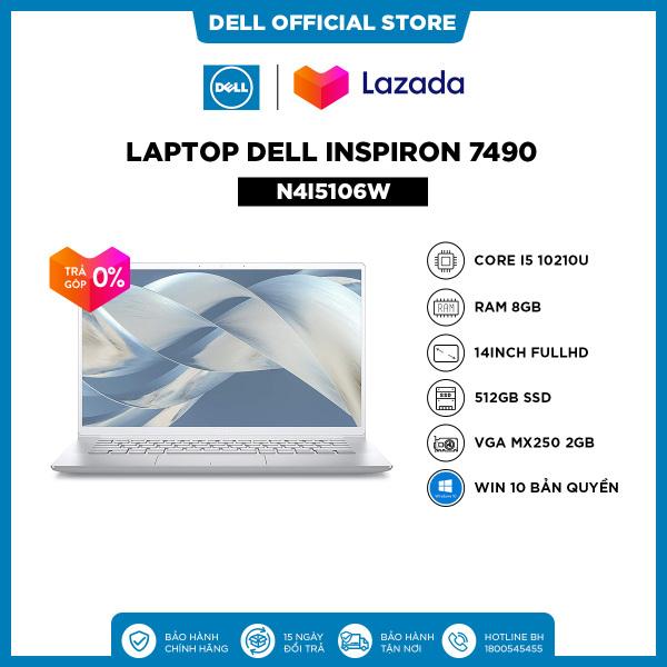 Bảng giá [SIÊU SALE VẪN NHIỆT_TRẢ GÓP 0%] Laptop Dell Inspiron 7490 (N4I5106W) Core i5 10210U  14inch FullHD   Ram 8GB   512GB SSD   VGA MX250 2GB   Win 10 Bản Quyền Phong Vũ