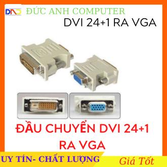 Đầu chuyển DVI ra VGA ( DVI 24+1 sang VGA).(chuyển tín hiệu từ VGA card màn hình ra LCD)