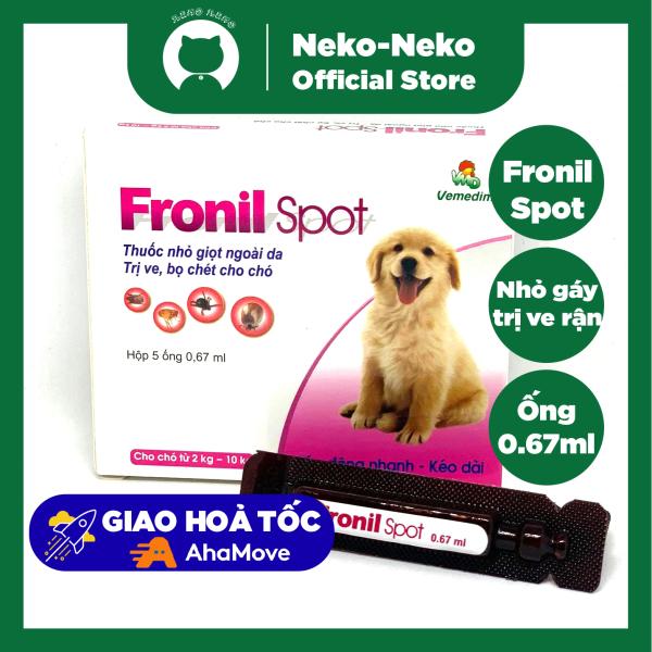 Fronil Spot nhỏ gáy hỗ trợ chống ve bọ chét cho chó mèo ống 0.67ml