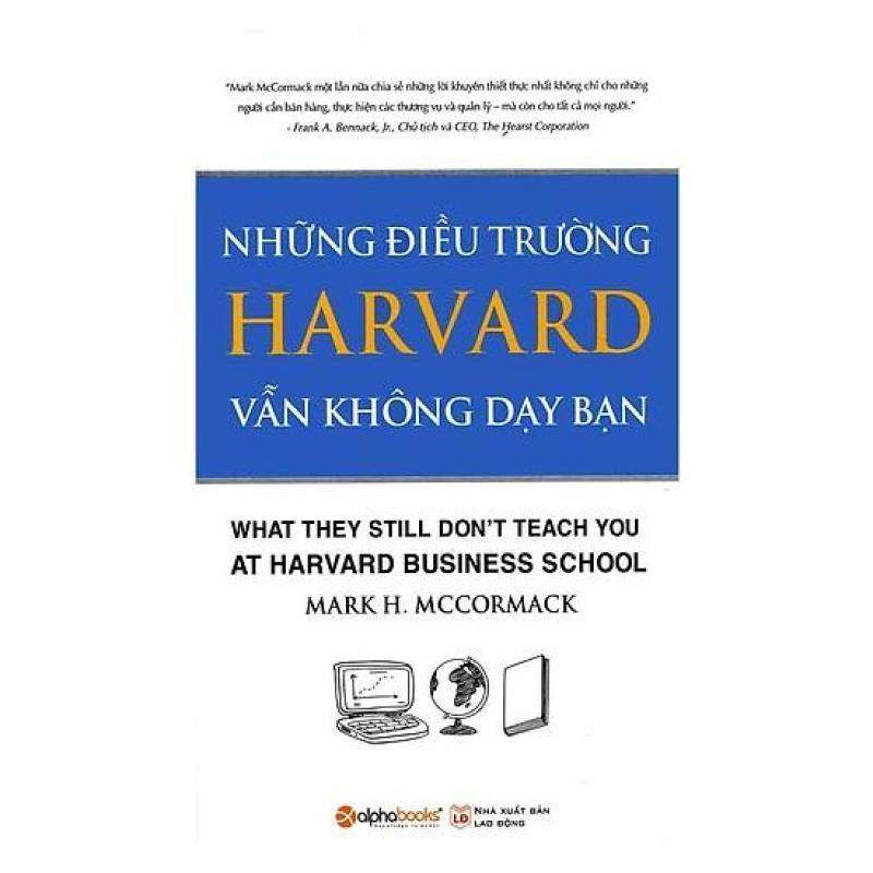Sách - Những điều trường Harvard vẫn không dạy bạn