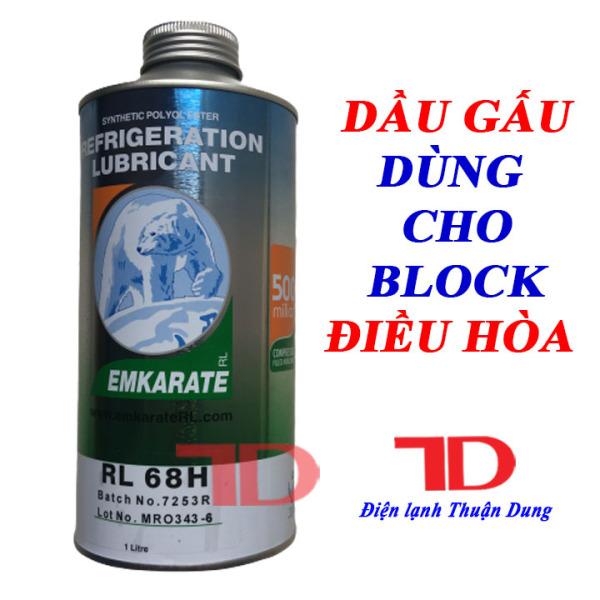 COMBO 2 Chai Dầu GẤU Emkarate RL68H dùng cho block lạnh điều hòa, tủ lạnh, Nhớt lạnh cách điện dùng cho điều hòa