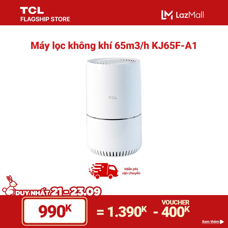 Máy lọc không khí TCL Air Purifier KJ65F-A1 - Bộ lọc 3 lớp lên đến 2100 giờ, Tùy chỉnh tốc độ gió và đèn Led - Kích thước nhỏ gọn - Chế độ ban đêm và khóa trẻ em