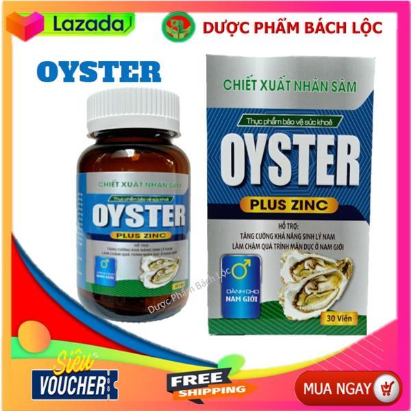 Hàu Biển Oyster Plus Zinc  - tăng cường sinh lý phái mạnh- Lọ 30 viên cao cấp