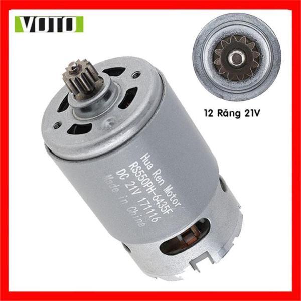 Bảng giá Motor DC RS550 21V 19000rpm VOTO Động Cơ Thay Thế Máy Khoan Pin - Motor 550 12 răng 21V - H03
