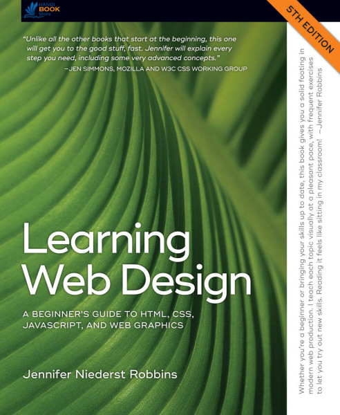 Learning Web Design - A Beginner's Guide to HTML, CSS, JavaScript, and Web Graphics - Hanoi bookstore