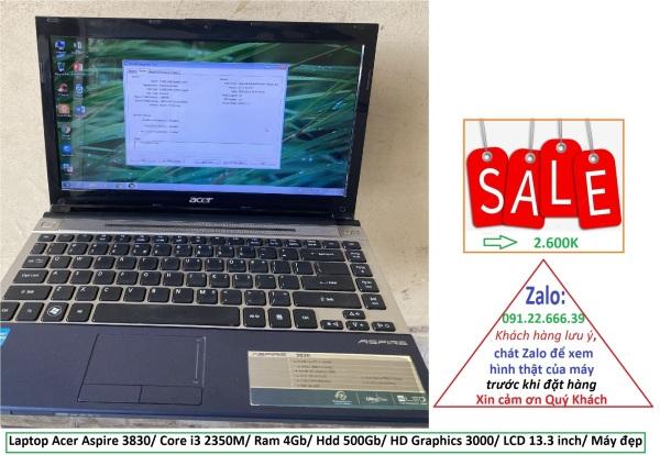 Bảng giá Laptop Acer Aspire 3830/ Core i3 2350M/ Ram 4Gb/ Hdd 500Gb/ HD Graphics 3000/ LCD 13.3 inch/ Máy đẹp Phong Vũ
