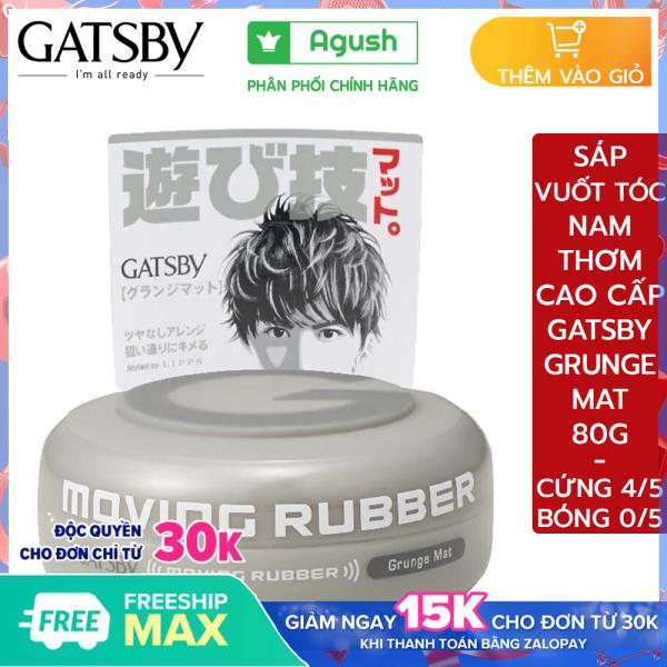 Sáp vuốt tóc nam thơm cứng chính hãng cao cấp Gatsby Moving Rubber Grunge Mat 80G vuốt tóc ngắn khô giữ nếp rất lâu mùi thơm trái cây không bóng tóc dạng sáp mềm dễ rửa sạch nhập khẩu