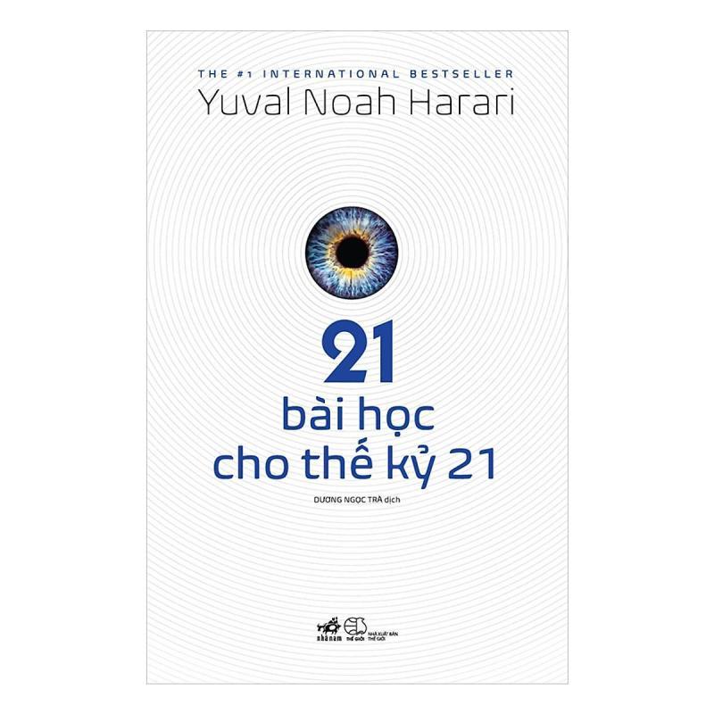 [ Sách ] 21 Bài Học Cho Thế Kỷ 21