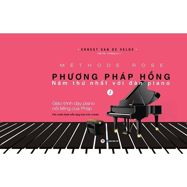 Phương Pháp Hồng - Năm Thứ 1 Với Đàn Piano (Tái Bản 2019) - Tiền Phong