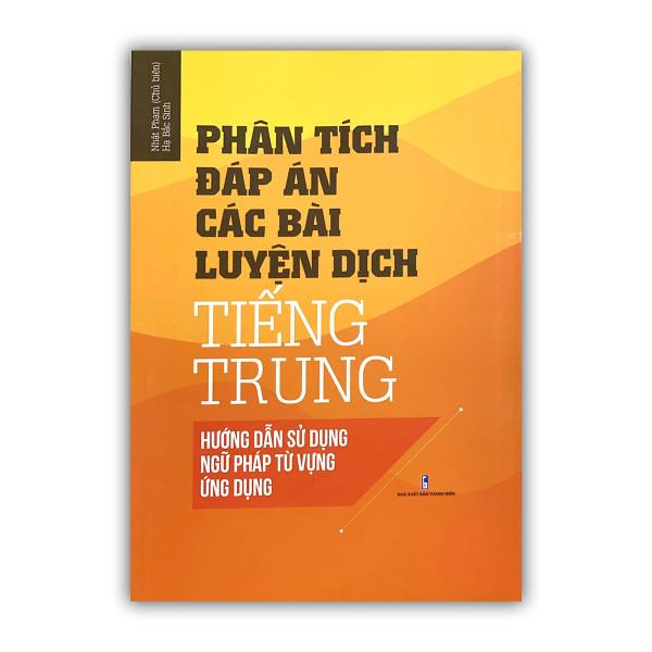 Mua Sách-Phân tích đáp án các bài luyện dịch Tiếng Trung-Việt (Có Phiên Âm)+ DVD quà tặng kho tài liệu 20G