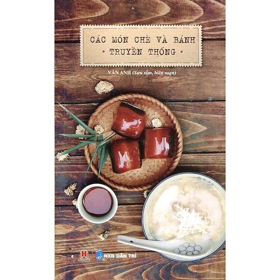 Mua Các Món Chè Và Bánh Truyền Thống