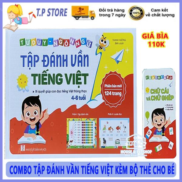 COMBO Bộ Sách Đánh Vần Tiếng Việt Cho Bé - Kèm BỘ THẺ Flashcard Phiên Bản Mới Nhất - Tập Đánh Vần Cho Bé từ 4-6 Tuổi