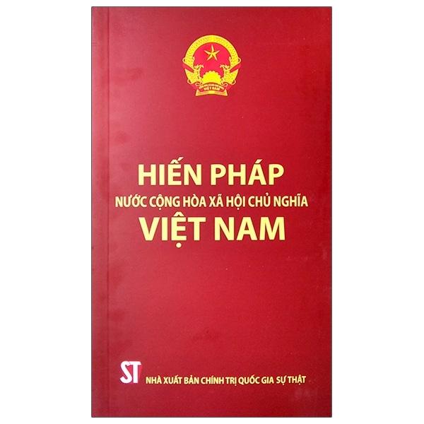Fahasa - Hiến Pháp Nước Cộng Hòa Xã Hội Chủ Nghĩa Việt Nam