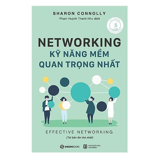 Networking - Kỹ Năng Mềm Quan Trọng Nhất Giá Rất Tiết Kiệm