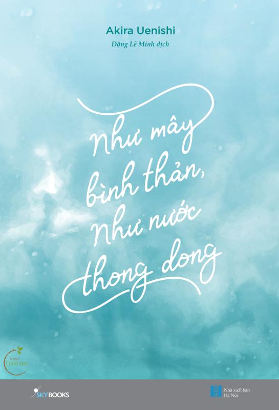 Fahasa - Như Mây Bình Thản, Như Nước Thong Dong