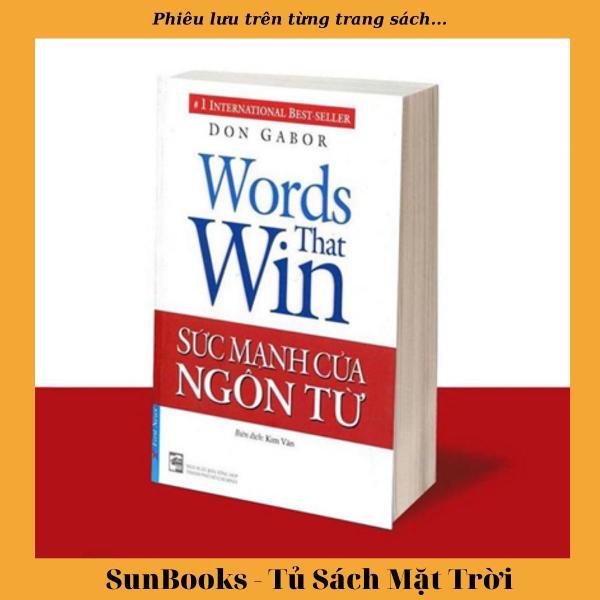 Sách  Sức mạnh của ngôn từ (Tái bản 2018)