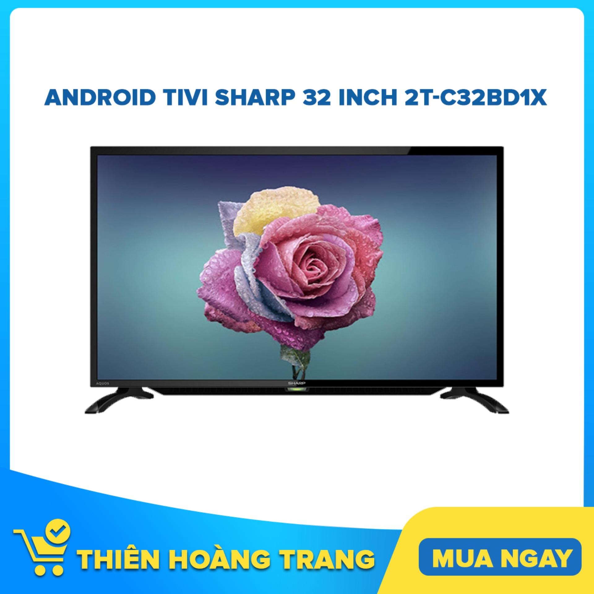 Bảng giá Tivi LED Sharp 32 Inch 2T-C32BD1X