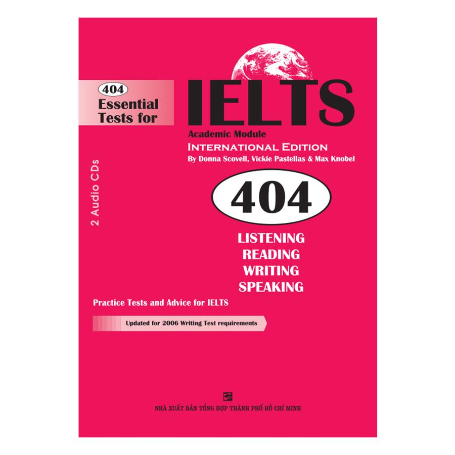 Sách 404 Essential Tests For IELTS: Academic Module