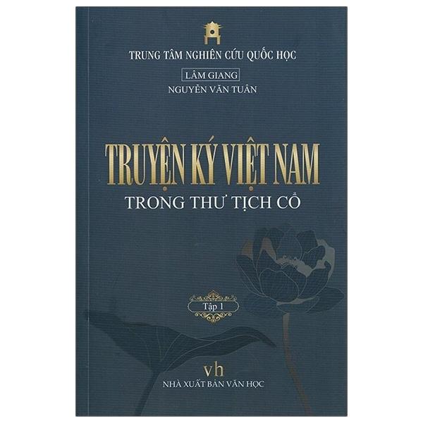 Mua Fahasa - Truyện Ký Việt Nam Trong Thư Tịch Cổ - Tập 1