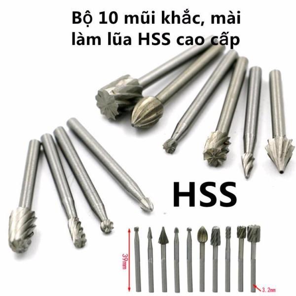 Bộ 10 mũi khắc, mài, làm lũa HSS cao cấp