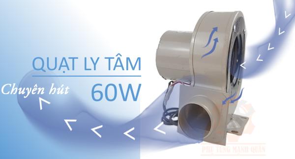 Quạt sên (quạt ly tâm) công suất 60w dây đồng 100%