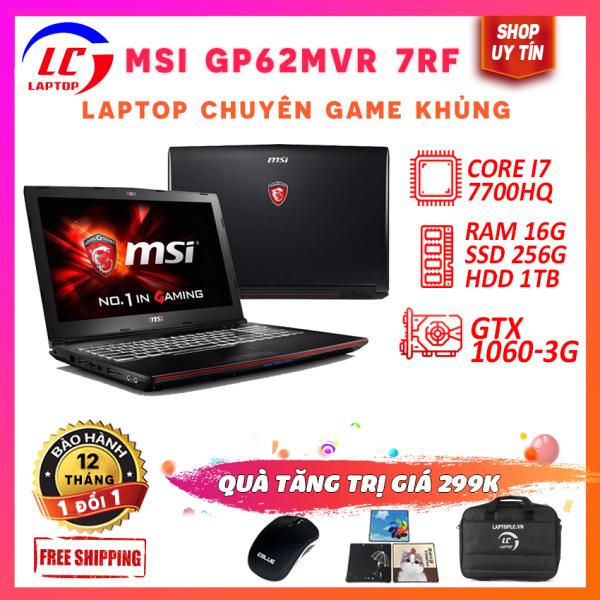 Bảng giá Laptop Chuyên Game, Laptop Giá Rẻ MSI GP62MVR 7RF, i7-7700HQ, VGA Nvidia GTX 1060-3G, Màn 15.6 FullHD IPS, LaptopLC298 Phong Vũ