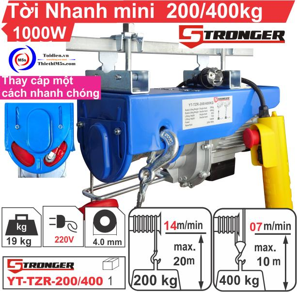 STRONGER YT-TZR-200/400 TỜI NHANH MINI